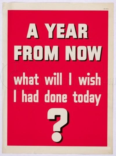 What will I wish I had done today?