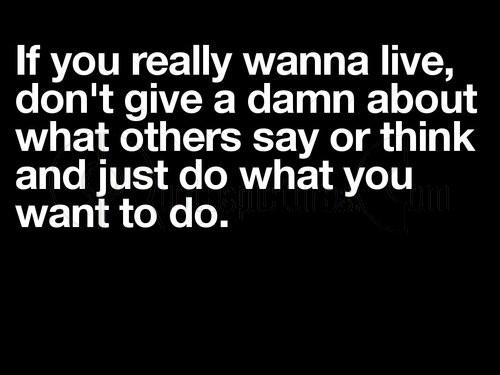 Just do what you want to do
