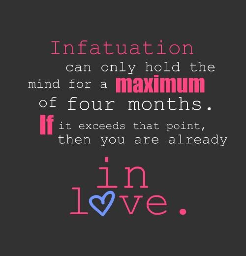 Infatuations: Hold Maximum for 4 Months