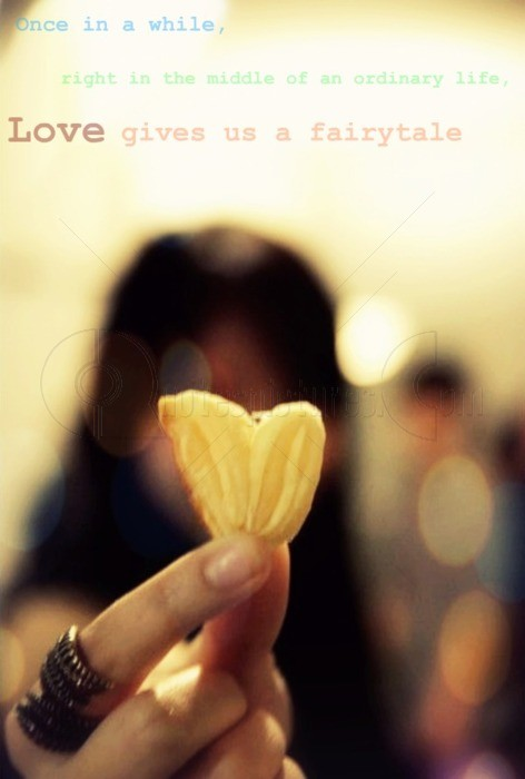 Love gives us a fairytale - Quote Pic for Myspace
