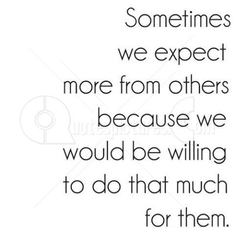 We expect more from other
