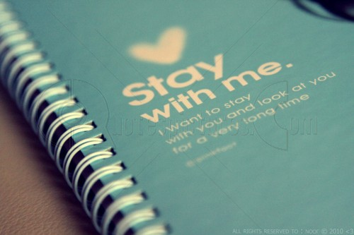 Stay with me - Love quote pic for FB
