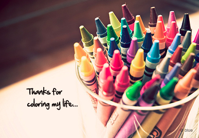Thanks for Coloring My Life
