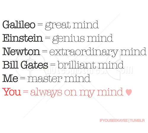 You are always on my mind  Funny Quotes  Quotespictures.com