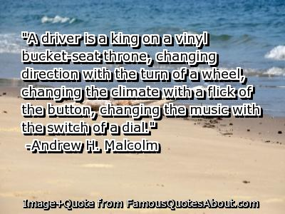 High Quality U201dA Driver Is A King On A Vinyl Bucket Seat Throne ~ Driving Quote