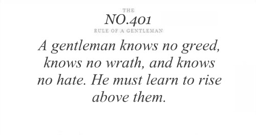 A Gentleman Knows No Greed,Knows no wrath and Knows No hate ~ Astrology Quote