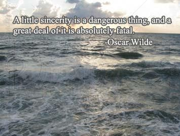 A Little Sincerity is a Dangerous thing ~ Anger Quote