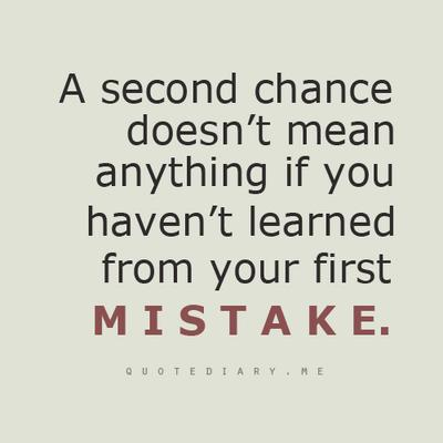 Funny Quotes On Second Love : ... - Second Chance Quotes Change Quotes Life Changes Quotes Life Quotes