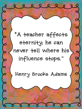 A Teacher affects Eternity ~ Education Quote