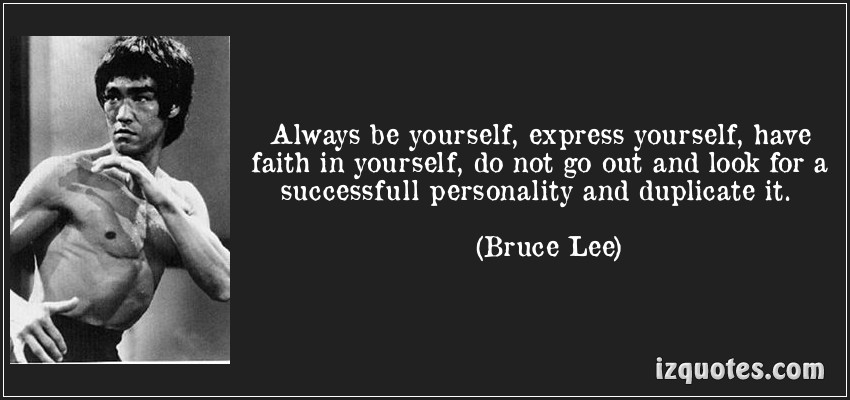Always Be Yourself ~ Faith Quote
