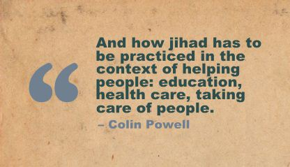 And How Jihad has to be Practiced In the Context of helping People ~ Education Quote