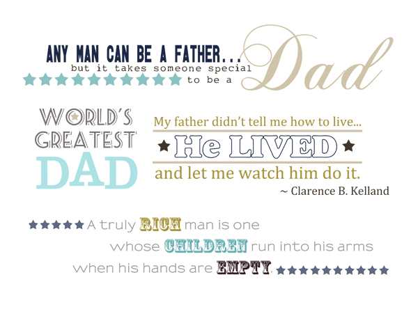 Any Man Can Be A Father But It takes someone Special Dad ~ Father Quote