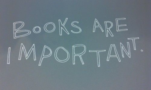 Books Are Important ~ Education Quote