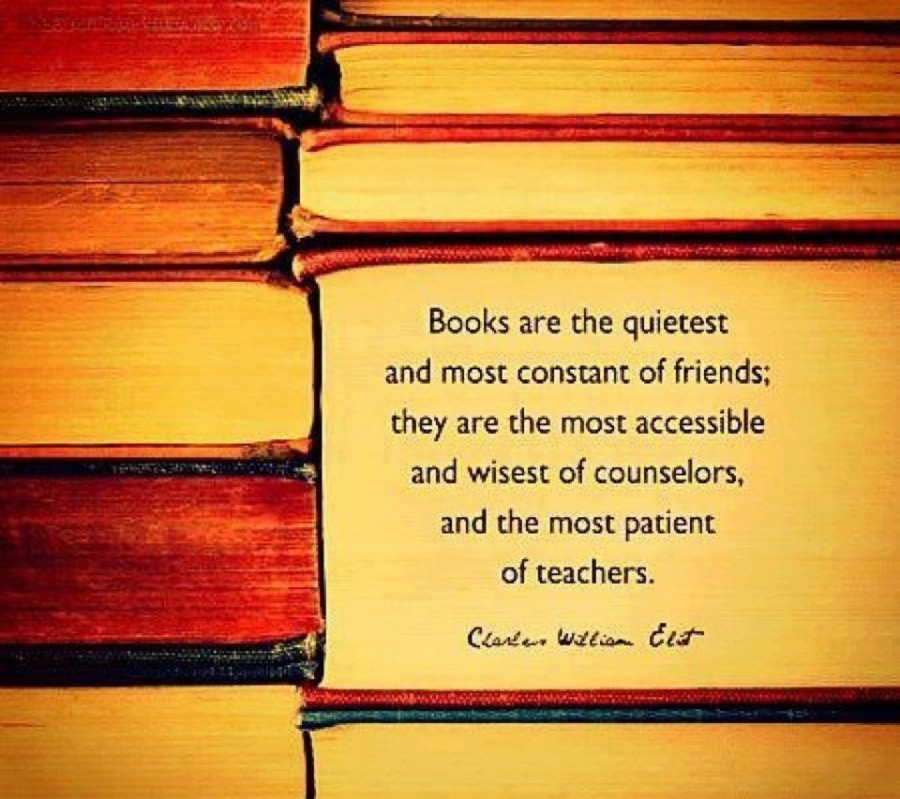 Books are the quietest ~ Education Quote