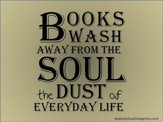 Books Wash Away from The Soul the Dust of Everyday Life   Books QuoteQuotes From Books