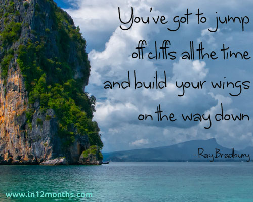 Build Your Wings On the Way Down ~ Failure Quote