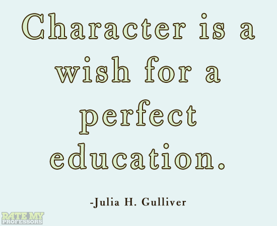Character Is a Wish for a Perfect Education ~ Education Quote