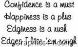 Confidence Is A Must ~ Confidence Quote