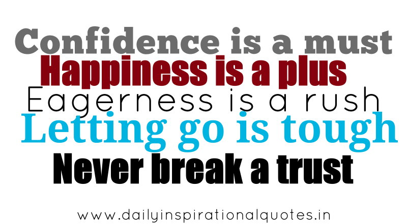 Confidence Is a Must Happiness Is a Plus ~ Confidence Quote