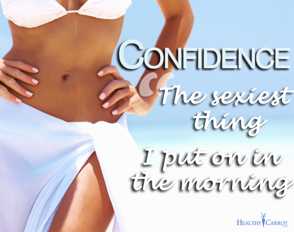 Confidence Quote ~ The Sexiest thing I Put on in the morning