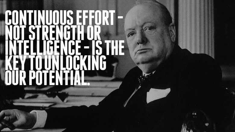 Continuous Effort Not Strength Or Intelligence - Is The Key To Unlocking Our Potential ~ Failure Quote
