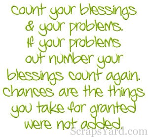 Count Your Blessing & Your Problems ~ Blessing Quote ...