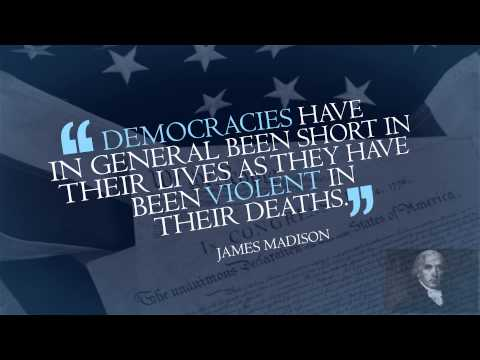 """""""Democracy Have In General Been Short In Their Lives as they have been Violent In Their Deaths"""""""