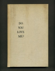 Do You Love Me! ~ Emotion Quote
