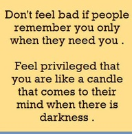 Don't Feel bad If People remember You Only when they Need You ~ Confidence Quote