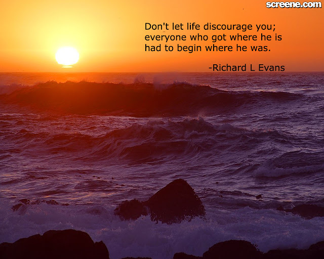 Don't let life Discourage You ~ Confidence Quote