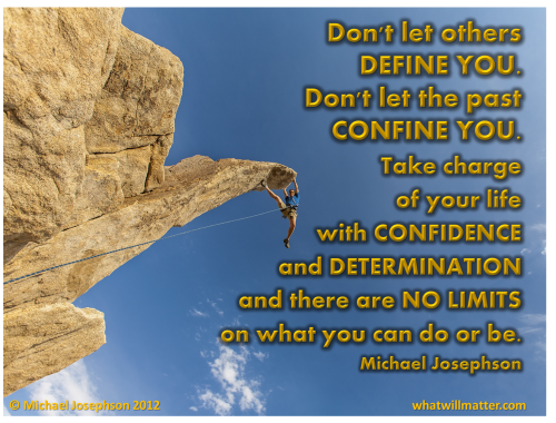 Don't let others Define You ~ Confidence Quote