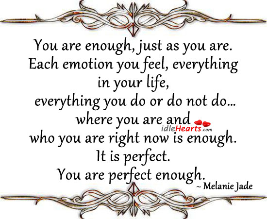 Each Emotion You Feel,Everything In Your Life ~ Emotion Quote
