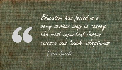 Education has Failed In a very Serious Way ~ Education Quote