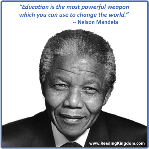 """""""Education Is the Most Powerful Weapon Which You Can Use to Change the World"""" ~ Education Quote"""