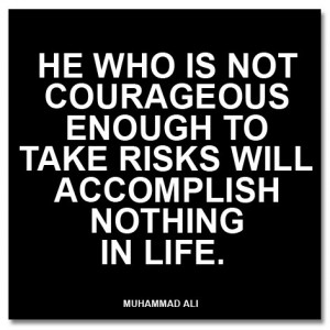 Enough to Take Risks ~ Confidence Quote