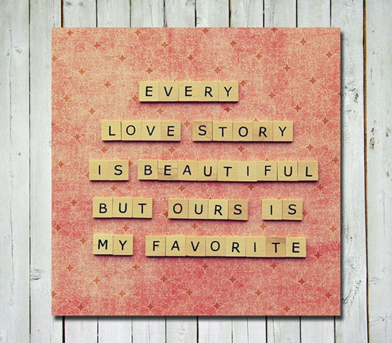 ... Love Story Is beautiful but Ours Is My Favorite ~ Anniversary Quote