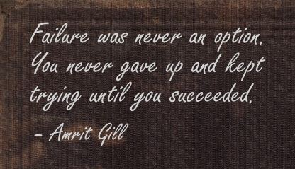 Failure was Never an Option ~ Failure Quote