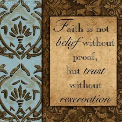 Faith Is Not Belief Without Proof ~ Faith Quote