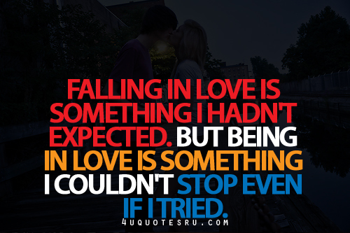 Falling In Love Is Something I Hadn\'t Expected ~ Being In ...