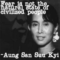 Fear Is Not the Natural State of Civilized People ~ Democracy Quote