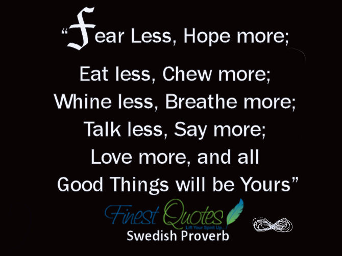 Fear Less,Hope More ~ Fear Quote