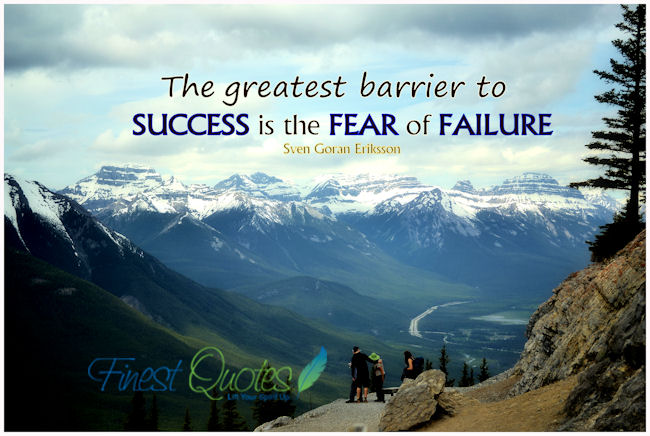 Fear of Failure ~ Fear Quote