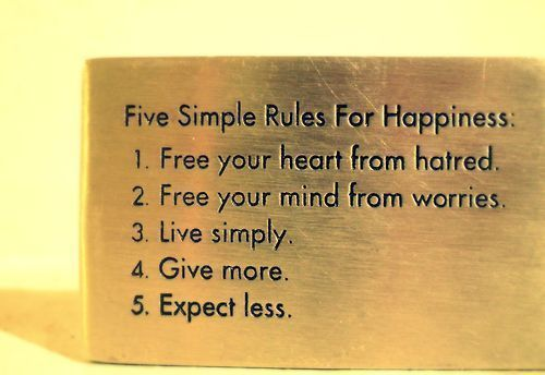Five Simple Rules For Happiness ~ Family Quote