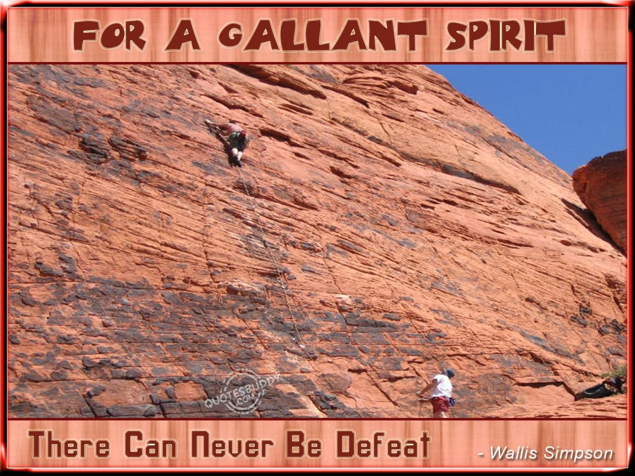 For A Gallant Spirit There Can Never Be Defeat ~ Democracy Quote