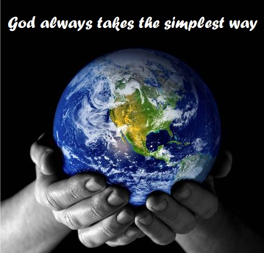 God Always takes the Simplest Way ~ Environment Quote