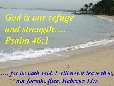 God Is Our refuge and strength ~ Faith Quote