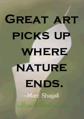 Great Art Picks up Where Nature Ends ~ Art Quote