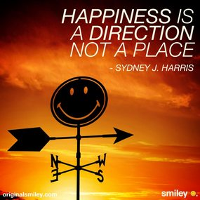 Happiness Is a Direction Not A Place ~ Emotion Quote