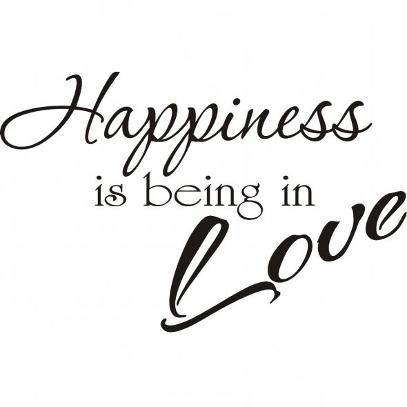 Elegant Being In Love Quote ~ Happiness Is Being In Love