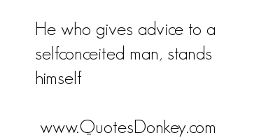 Self Conceited Quotes. QuotesGram